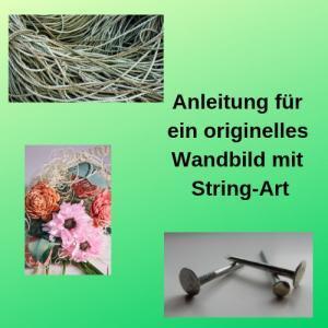 Anleitung für ein originelles Wandbild mit String-Art