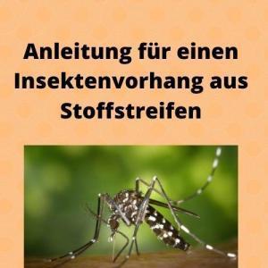 Anleitung für einen Insektenvorhang aus Stoffstreifen